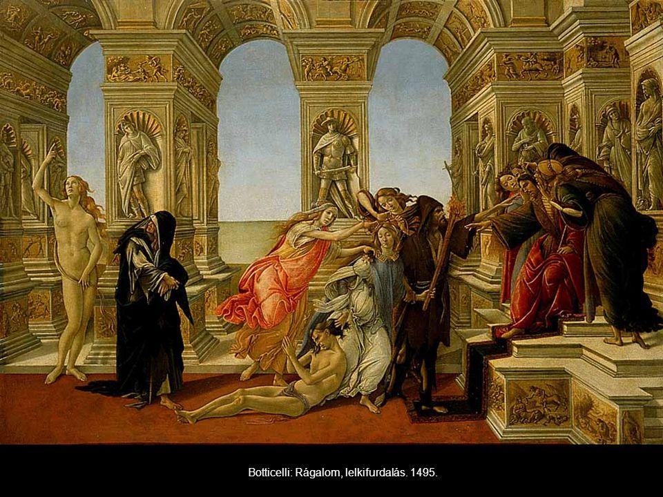 Botticelli: Rágalom, lelkifurdalás. 1495.
