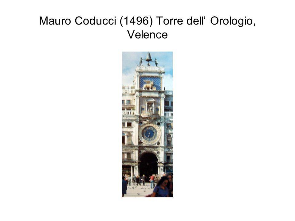 Mauro Coducci (1496) Torre dell' Orologio, Velence
