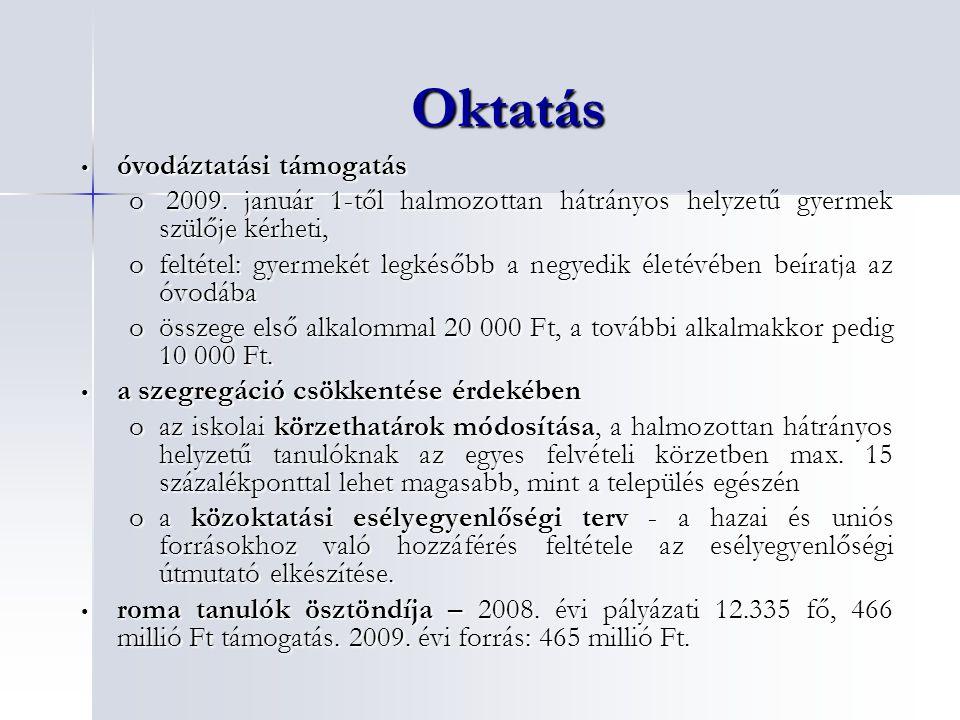 Oktatás óvodáztatási támogatás óvodáztatási támogatás o 2009.