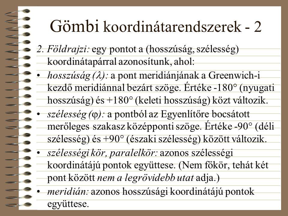 Gömbi koordinátarendszerek - 2 2.