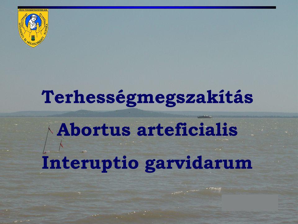 Abortus arteficialis Interuptio garvidarum