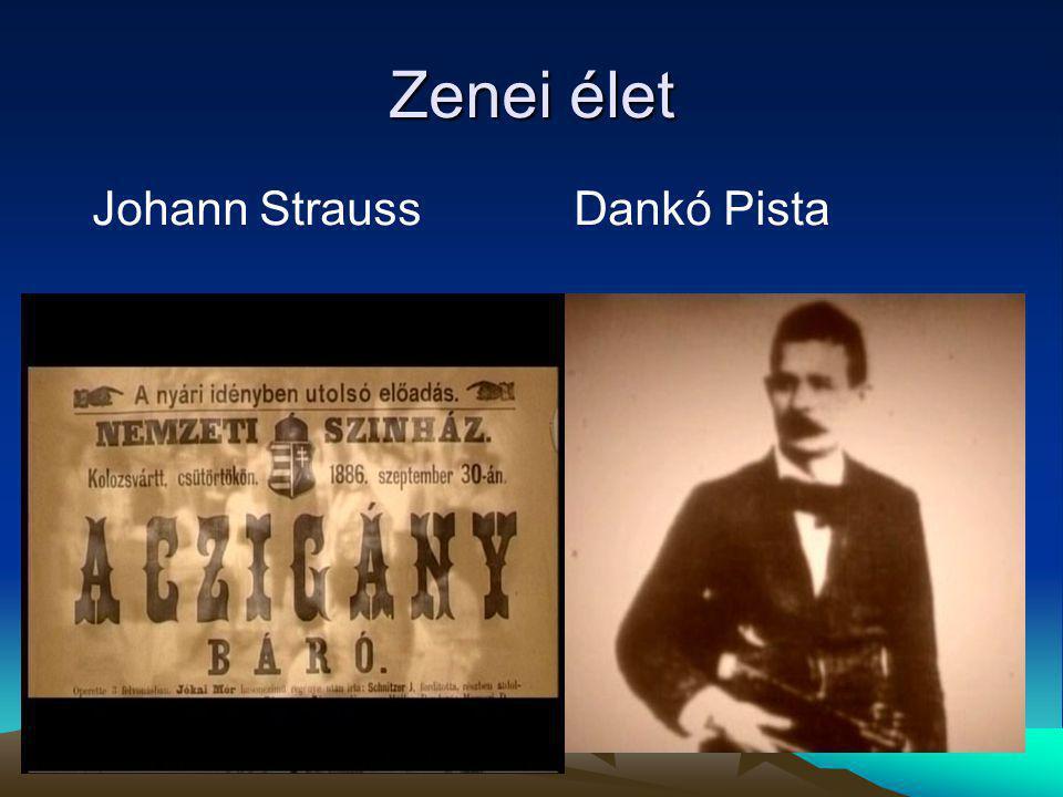 Zenei élet Johann StraussDankó Pista