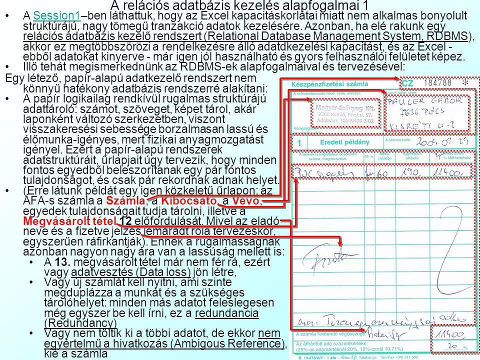 A gyakorlat tartalma A relációs adatbázis kezelés alapfogalmai Különbség a papír-alapú rendszerektől Adatbázis táblák, elsődleges- és idegen kulcsok R