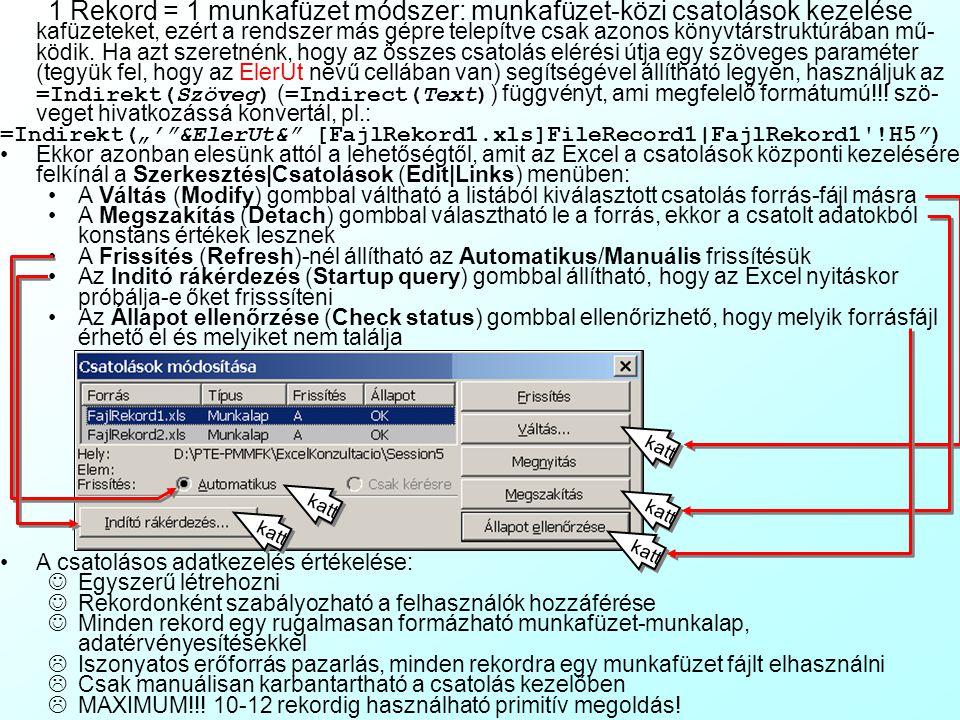 Az előadás tartalma Az Excel leegyszerűsített adatbáziskezelési eszközei 1 Rekord = 1 munkafüzet módszer: munkafüzet-közi csatolások kezelése: 1 munkalap = 1 rekord/űrlap módszer, 3 dimenzós cellahivatkozások 1 munkalapsor = 1 rekord módszer: Listák használata 1 –Autoszűrők és irányított szűrők –Összesítések –Sorok/oszlopok csoportosítása és tagolása –Korlátozások listák használatakor –Listák megjelenése VB kódban –Listák értékelése Belső SQL lekérdezések –Részösszegek –Egy táblás belső lekérdezések –Több táblás belső lekérdezések –Lekérdezések felhasználói szerkesztése –Lekérdezőtáblák külső adatforrásának felhasználói elérése Egyszerű belinkelt Access űrlapok Hierarchikus tagolást tartalmazó belinkelt Access nézettáblák –A belső SQL lekérdezések értékelése Excel-alapú, értékesíthető alkalmazások készítése Excel munkafüzet (*.xls) értékesítése, védelmekkel ellátva Excel munkafüzet mentése interaktív HTML-oldalként (*.htm) Excel munkafüzet mentése Excel bővítményként (Add-In) (*.xla) Példa bővítmények írására VB Formok szerkesztése VB Formok programozása Bővítmények programozása Bővítmények használata Szakirodalom