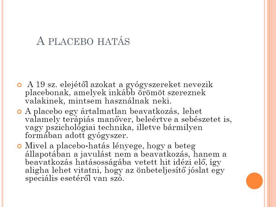 A PLACEBO HATÁS A 19 sz.