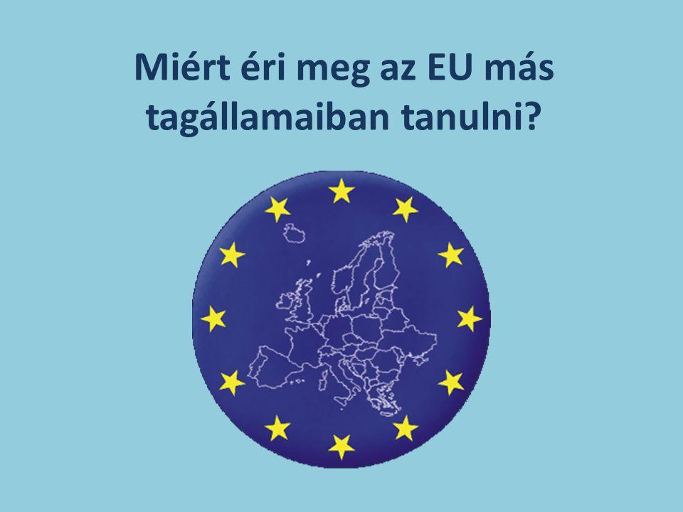 Miért éri meg az EU más tagállamaiban tanulni