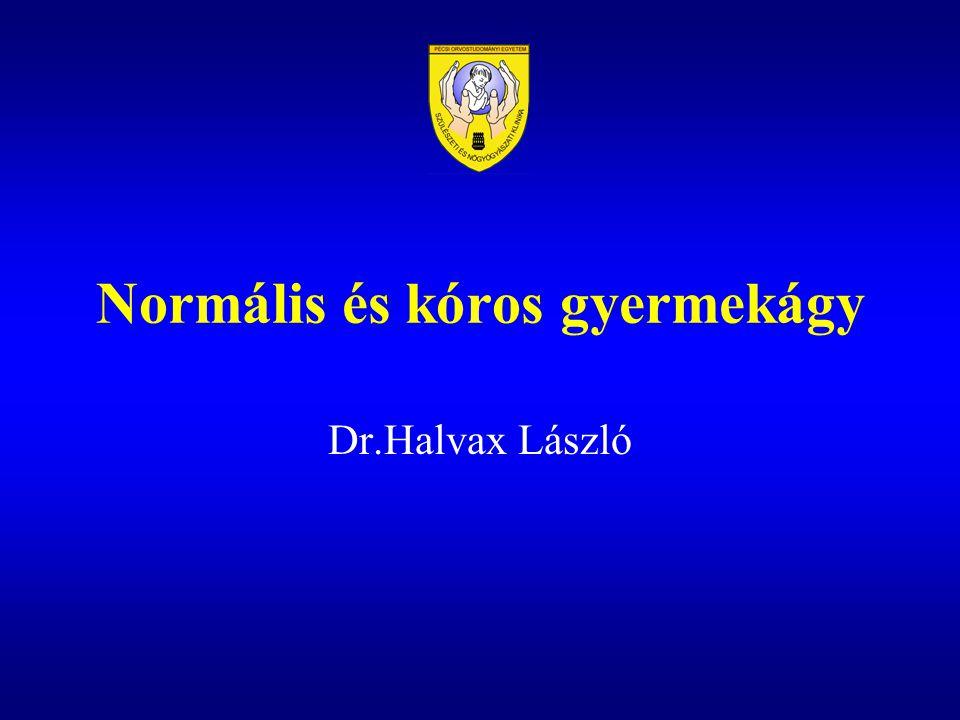 Normális és kóros gyermekágy Dr.Halvax László
