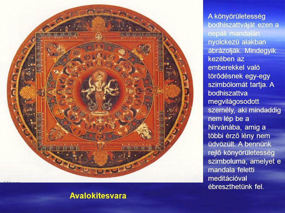 Avalokitesvara A könyörületesség bodhiszattváját ezen a nepáli mandalán nyolckezü alakban ábrázolják.