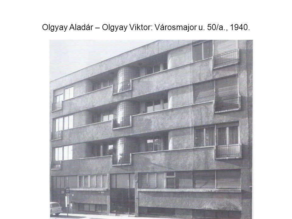 Olgyay Aladár – Olgyay Viktor: Városmajor u. 50/a., 1940.