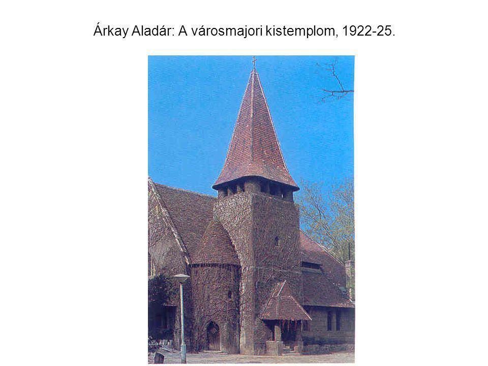 Árkay Aladár: A városmajori kistemplom, 1922-25.