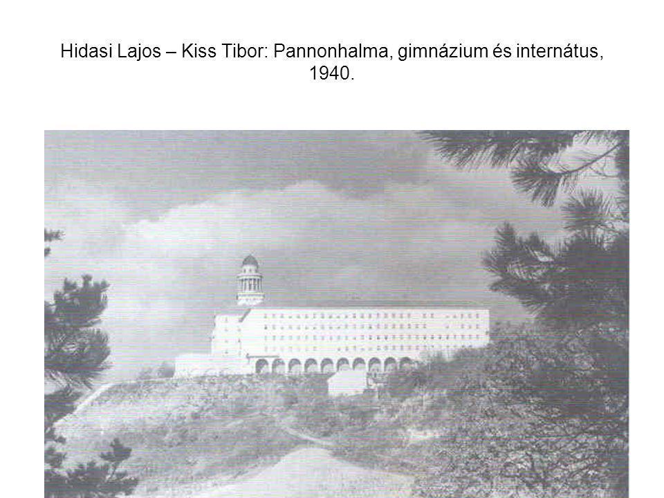 Hidasi Lajos – Kiss Tibor: Pannonhalma, gimnázium és internátus, 1940.