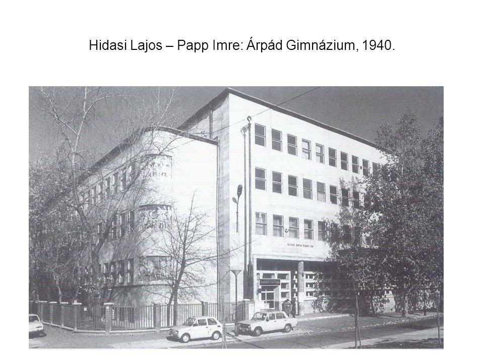 Hidasi Lajos – Papp Imre: Árpád Gimnázium, 1940.
