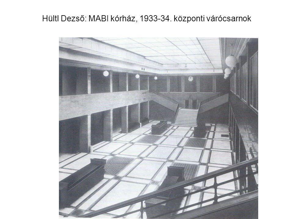 Hültl Dezső: MABI kórház, 1933-34. központi várócsarnok