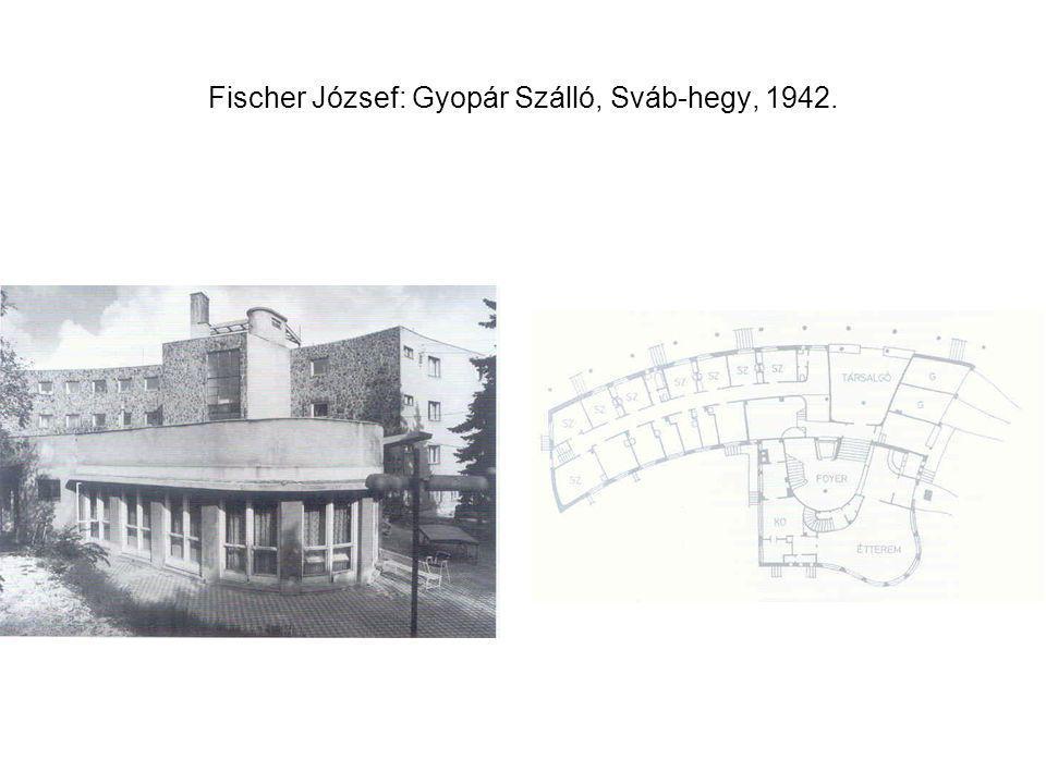 Fischer József: Gyopár Szálló, Sváb-hegy, 1942.