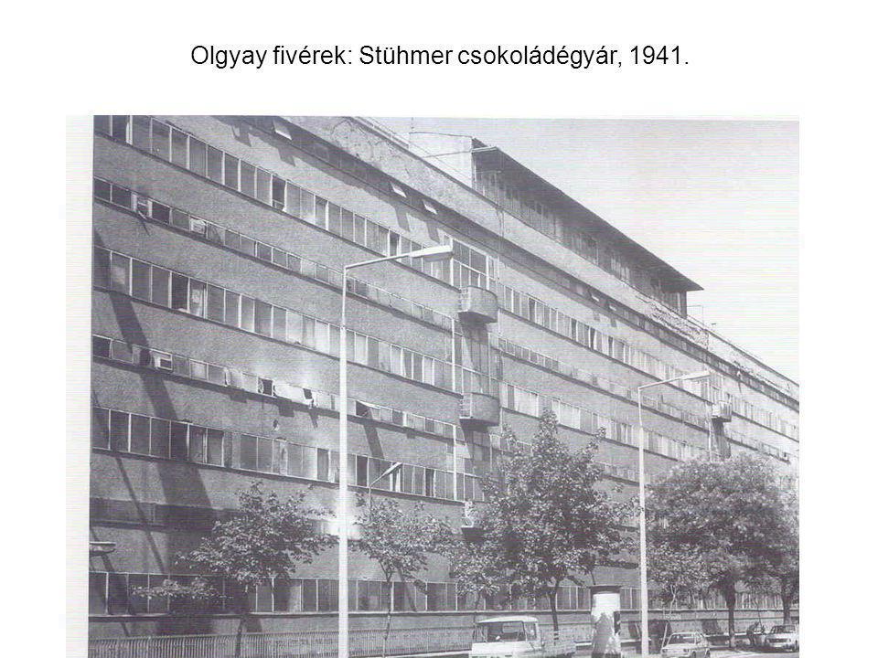 Olgyay fivérek: Stühmer csokoládégyár, 1941.