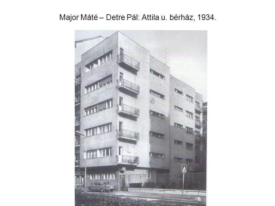 Major Máté – Detre Pál: Attila u. bérház, 1934.
