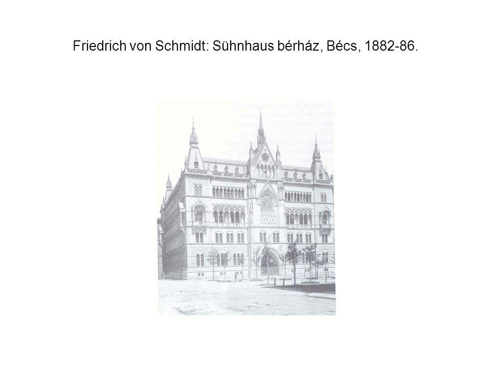 Friedrich von Schmidt: A bécsi városháza, 1872-83.