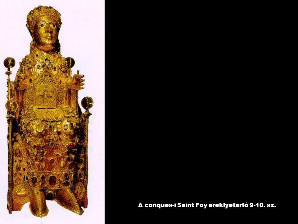 A conques-i Saint Foy ereklyetartó 9-10. sz.