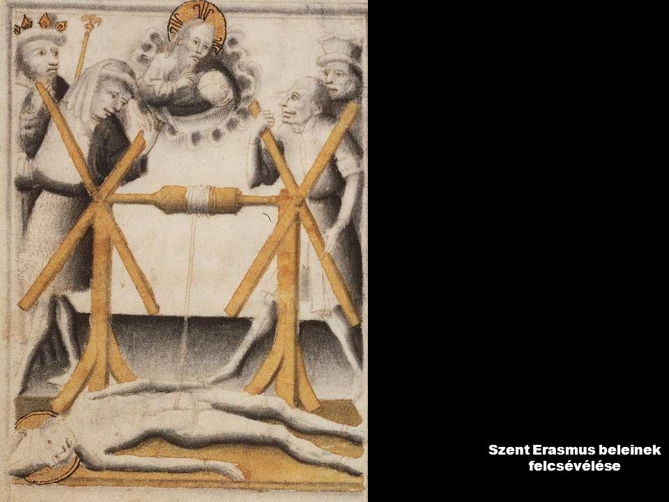 Szent Erasmus beleinek felcsévélése