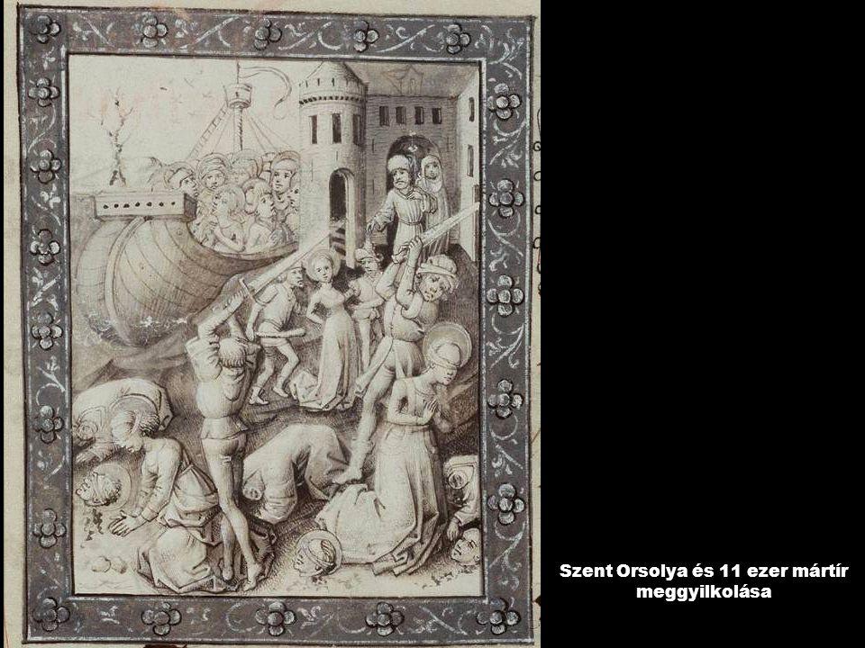 Szent Orsolya és 11 ezer mártír meggyilkolása
