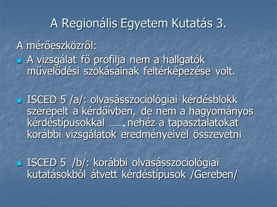 A Regionális Egyetem Kutatás 3.