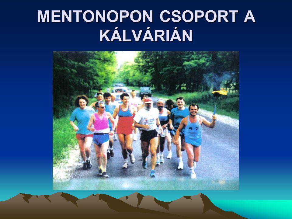 MENTONOPON CSOPORT A KÁLVÁRIÁN