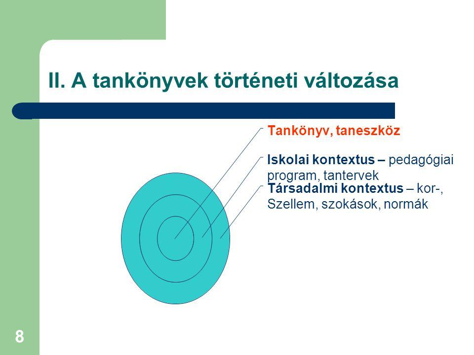 9 III.A tankönyvek paradigmaváltozása III.1.