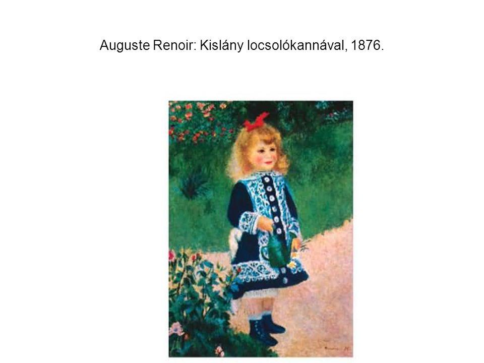 Auguste Renoir: Kislány locsolókannával, 1876.