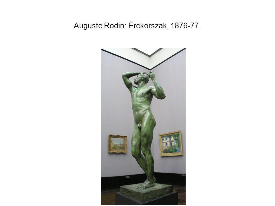 Auguste Rodin: Érckorszak, 1876-77.