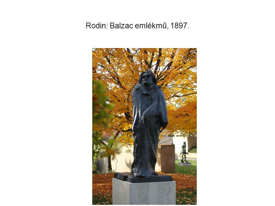 Rodin: Balzac emlékmű, 1897.