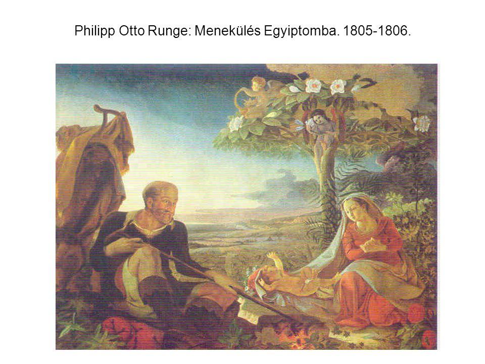 Philipp Otto Runge: Menekülés Egyiptomba. 1805-1806.