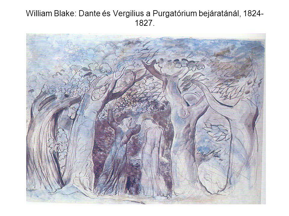 William Blake: Dante és Vergilius a Purgatórium bejáratánál, 1824- 1827.