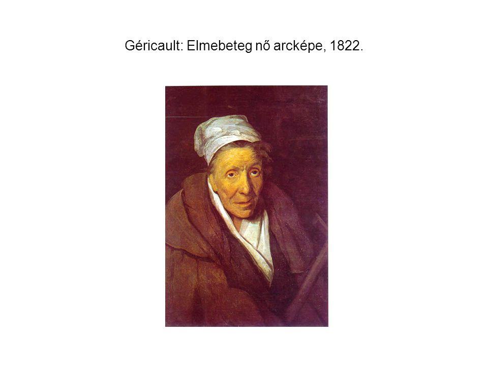 Géricault: Elmebeteg nő arcképe, 1822.