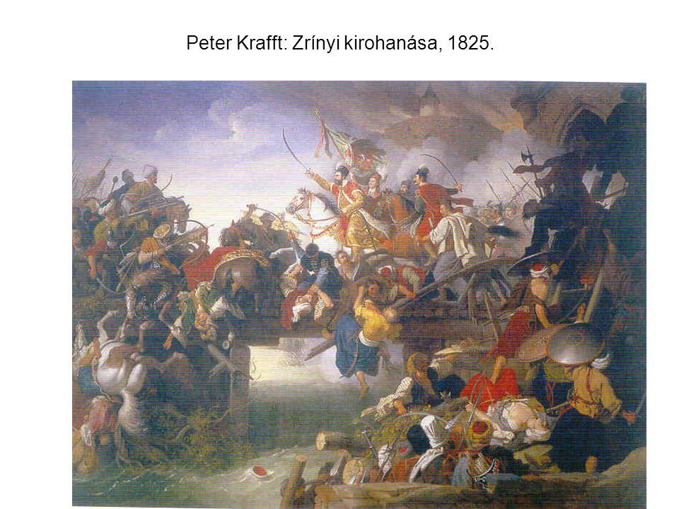 Peter Krafft: Zrínyi kirohanása, 1825.