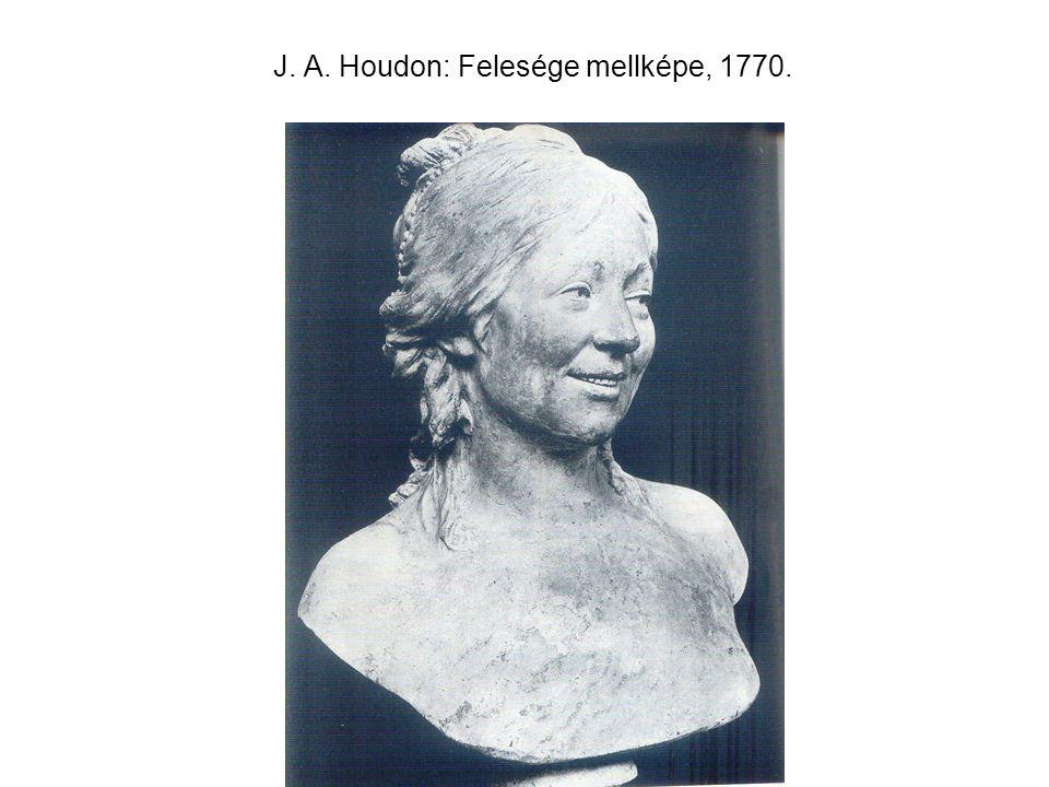 J. A. Houdon: Felesége mellképe, 1770.