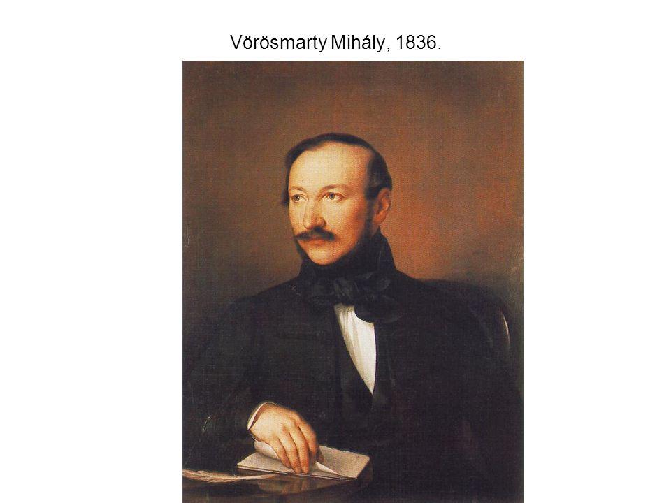 Vörösmarty Mihály, 1836.