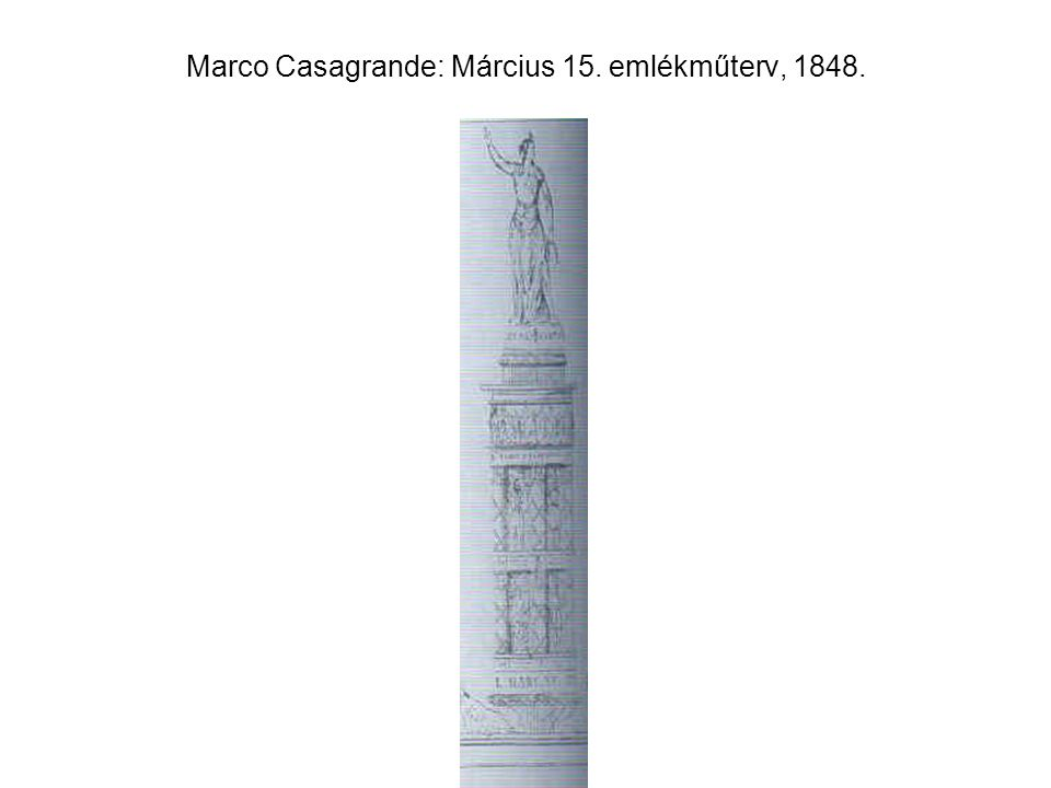 Marco Casagrande: Március 15. emlékműterv, 1848.