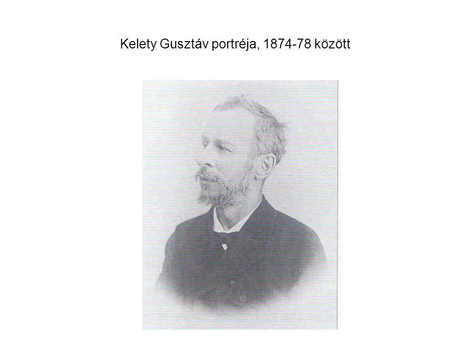 Kelety Gusztáv portréja, 1874-78 között
