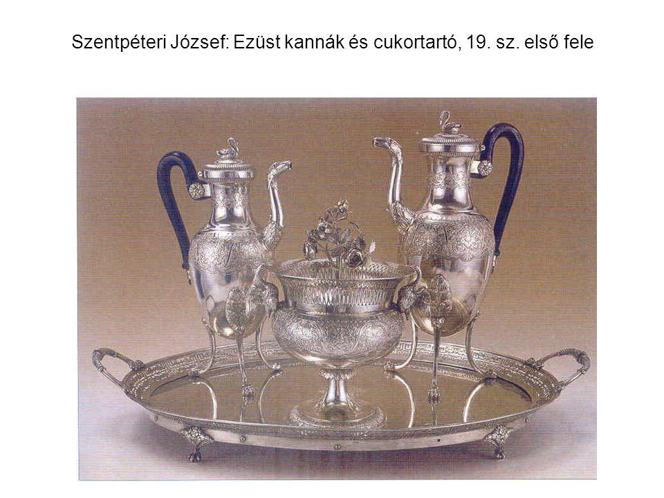 Szentpéteri József: Ezüst kannák és cukortartó, 19. sz. első fele