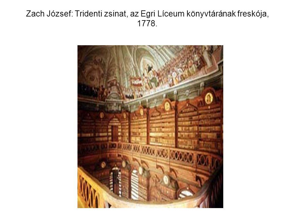 Zach József: Tridenti zsinat, az Egri Líceum könyvtárának freskója, 1778.