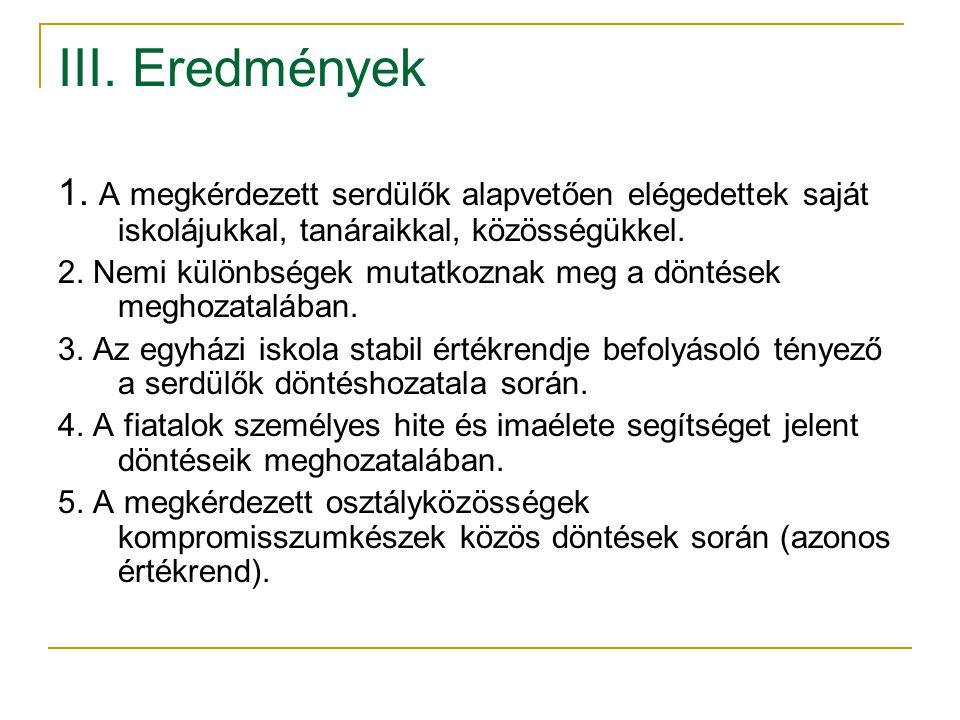 III. Eredmények 1.