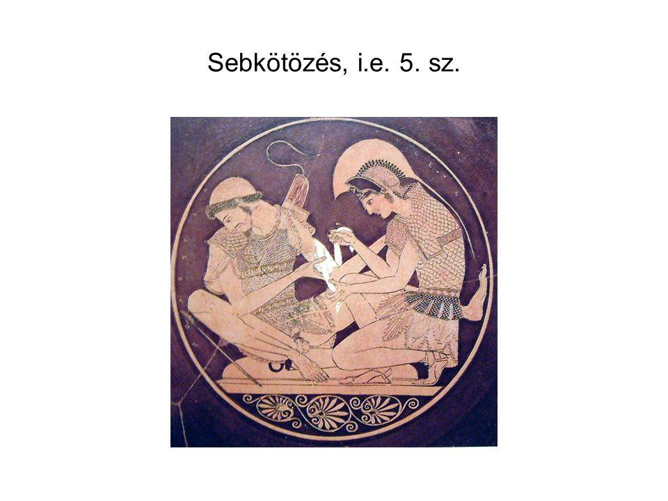 Sebkötözés, i.e. 5. sz.