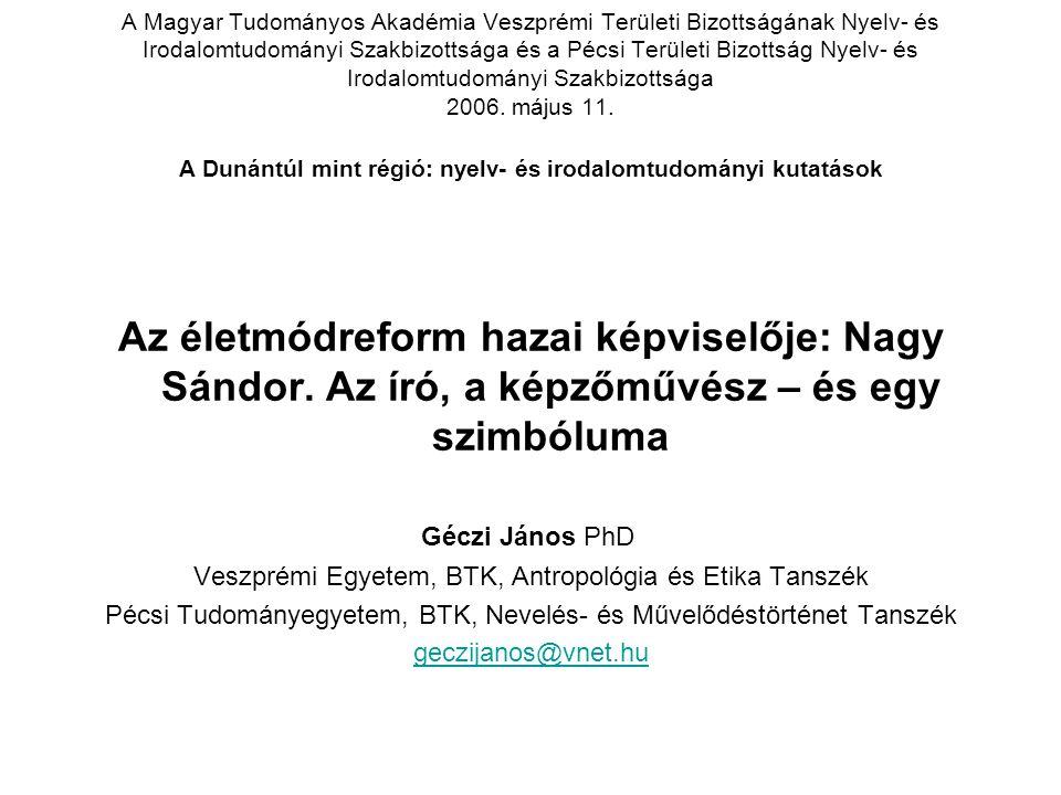 A Magyar Tudományos Akadémia Veszprémi Területi Bizottságának Nyelv- és Irodalomtudományi Szakbizottsága és a Pécsi Területi Bizottság Nyelv- és Irodalomtudományi Szakbizottsága 2006.