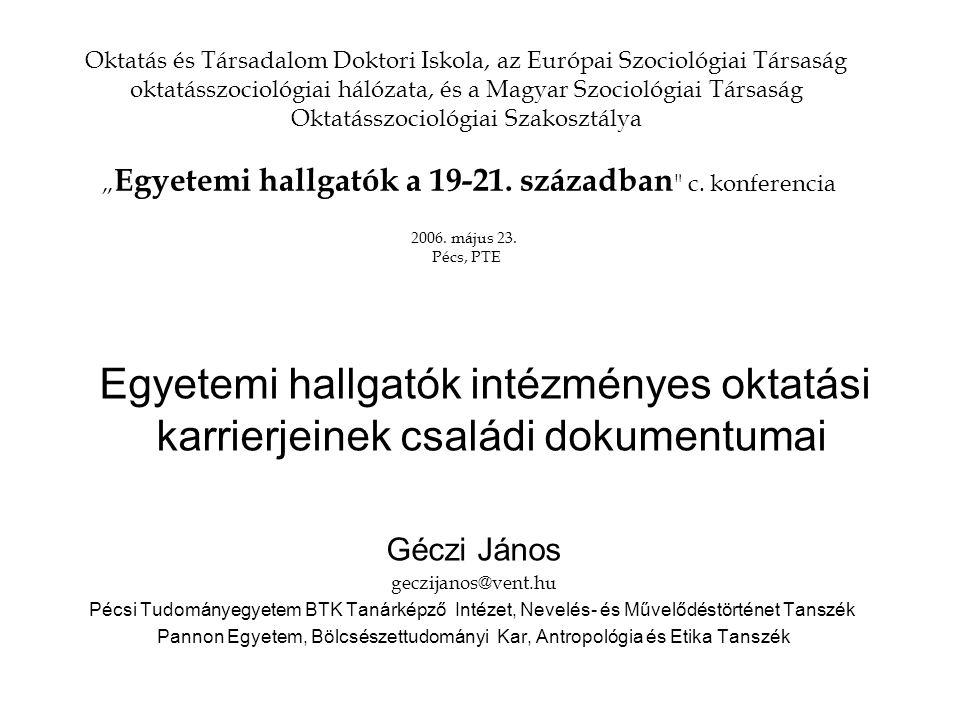 Oktatás és Társadalom Doktori Iskola, az Európai Szociológiai Társaság oktatásszociológiai hálózata, és a Magyar Szociológiai Társaság Oktatásszocioló