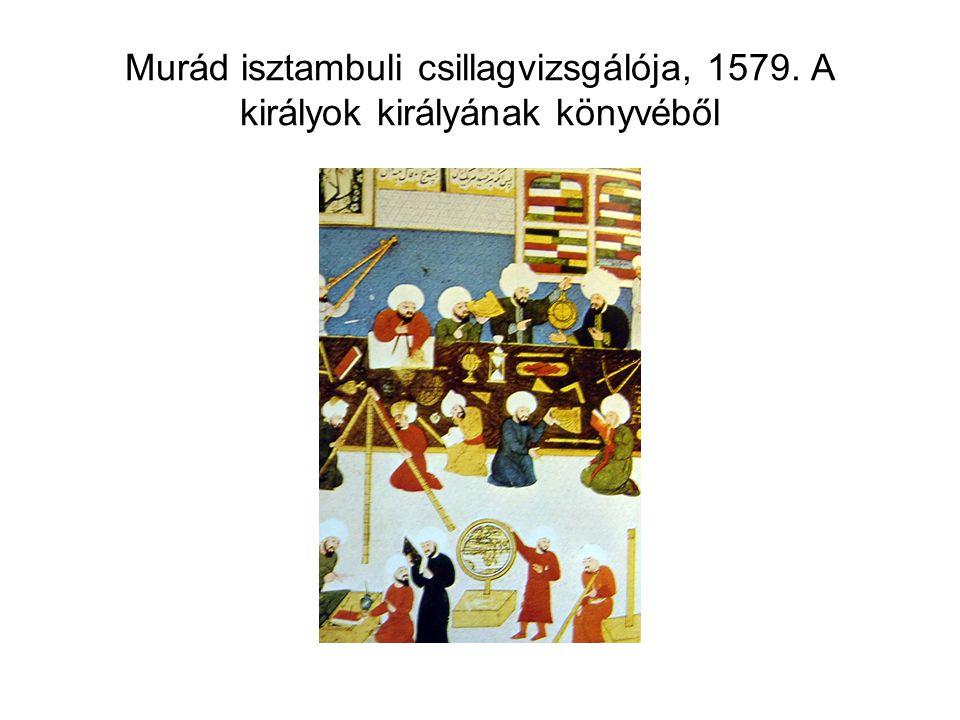 Murád isztambuli csillagvizsgálója, 1579. A királyok királyának könyvéből