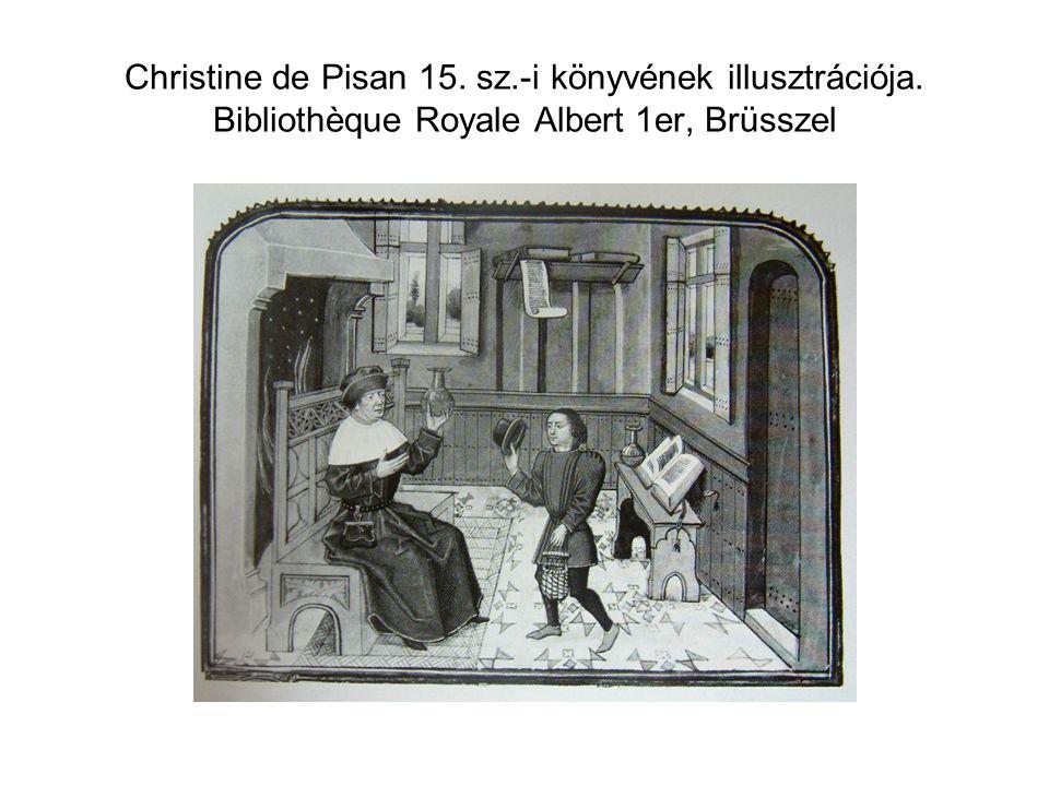 Christine de Pisan 15. sz.-i könyvének illusztrációja. Bibliothèque Royale Albert 1er, Brüsszel