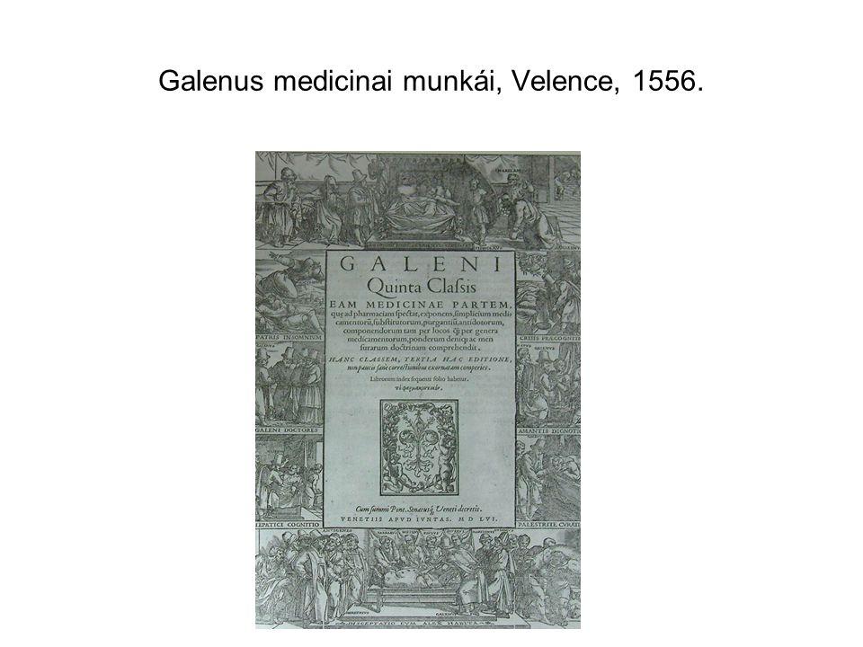 Galenus medicinai munkái, Velence, 1556.