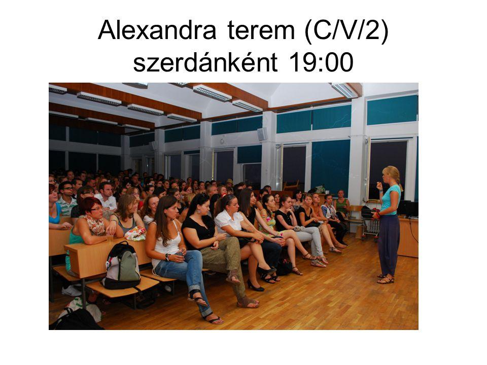 Alexandra terem (C/V/2) szerdánként 19:00