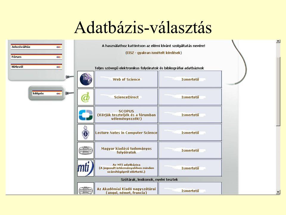 Majd a megfelelő adatbázis vagy szolgáltatás kiválasztása után, mindegyik a saját felületén indul el.