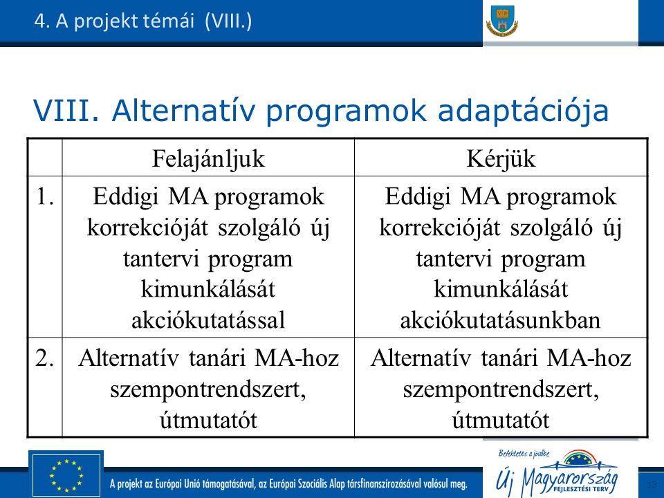 VIII. Alternatív programok adaptációja 4.